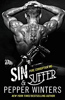 Sin & Suffer (Pure Corruption Book 2) by [Winters, Pepper]