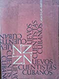 img - for Nuevos cuentistas cubanos.casa de las americas,la habana,cuba,1961,primera edicion. book / textbook / text book