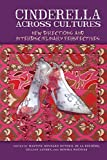 Cinderella across Cultures: New Directions and