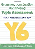 Year 6 Grammar, Punctuation and Spelling Topic Assessment