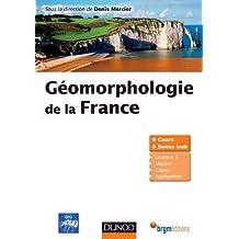 Géomorphologie de la France (Sciences de la Terre) (French Edition)
