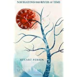 Navigating The River of Time