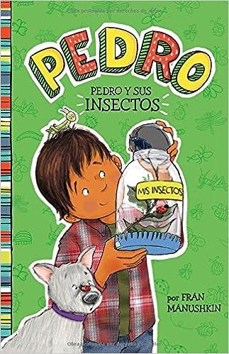 Pedro y sus insectos (Pedro en español) (Spanish Edition ...