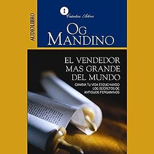 El Vendedor Más Grande del Mundo [The Greatest Salesman in the World] Audiobook