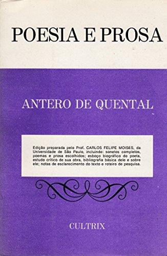 Poesia e prosa : sonetos completos, poemas e prosa escolhidos / Antero de Quental ; seleção, pref. e notas de Carlos Felipe Moisés.