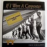 If I Were a Carpenter, Frye Gaillard, 0895871483