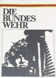 img - for Die Bundes Wehr book / textbook / text book