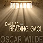 The Ballad of Reading Gaol   Oscar Wilde