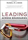 img - for Leading Across Boundaries: Creating Collaborative Agencies in a Networked World book / textbook / text book