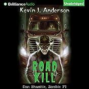 Road Kill: A Dan Shamble, Zombie P.I. Story | Kevin J. Anderson