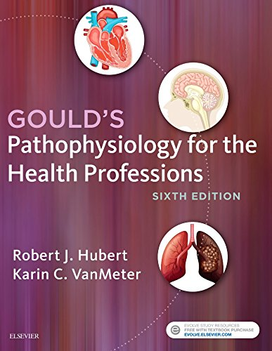 Goulds Pathophysiology for the Health Professions
