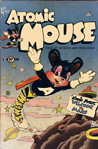 Atomic Mouse - Issues #1 & #2 (Golden Age Rare Vintage Comics Collection (With Zooming Panels))