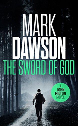 The Sword of God - John Milton #5 (John Milton Series) (Milton Toys)