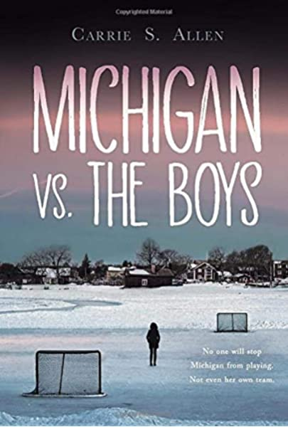 Amazon.com: Michigan vs. the Boys (9781525301483): Allen, Carrie S ...