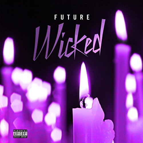 Wicked [Explicit]