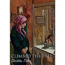 Climbed the Hill