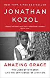 Amazing Grace: The Lives of Children and the Conscience of a Nation