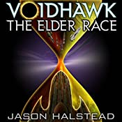 Voidhawk: The Elder Race | Jason Halstead