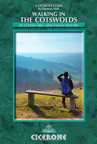 Walking in the Cotswolds: 30 Classic Hill and Valley Routes PDF