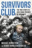 img - for Survivors Club: The True Story of a Very Young Prisoner of Auschwitz book / textbook / text book