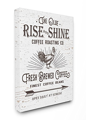 Stupell Home Décor The Old Rise and Shine Coffee Roasting
