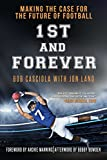 img - for 1st and Forever: Making a Case for the Future of Football book / textbook / text book