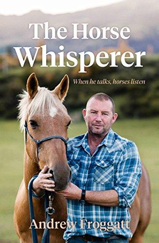 The Horse Whisperer: When He Talks, Horses Listen