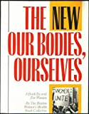 The New Our Bodies, Ourselves, Boston Women's Health Book Collective Staff, 0671460889