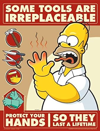 Simpsons Hand Protection Safety Poster - Some Tools Are ...