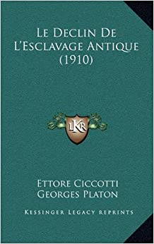 Book Le Declin de L'Esclavage Antique (1910)