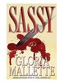 Sassy, Gloria A. Mallette, 0967878934