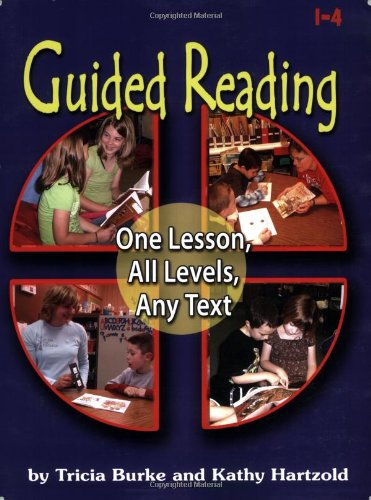 Guided Reading (Guided Reading: One Lesson, All Levels, Any Text)