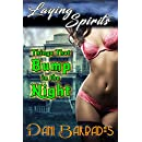 Things that Bump in the Night (Laying Spirits Book 1)