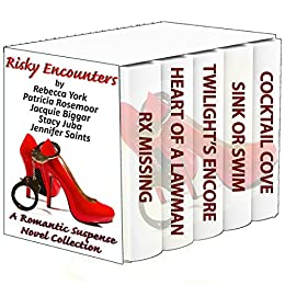 Risky Encounters: A Romantic Suspense Novel Collection by [York, Rebecca, Rosemoor, Patricia, Biggar, Jacquie, Juba, Stacy, Saints, Jennifer]