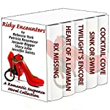 Risky Encounters: A Romantic Suspense Novel Collection