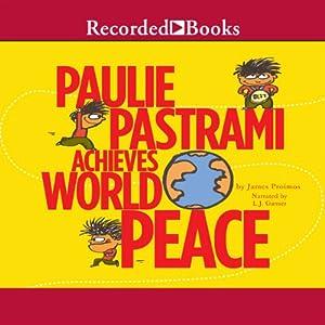 Paulie Pastrami Achieves World Peace Audiobook