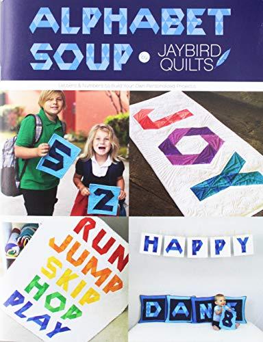 Jaybird Quilts JBQ171 Alphabet Soup - Pattern Alphabet Soup