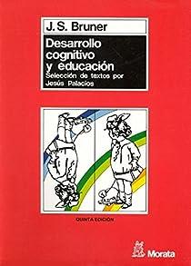 Desarrollo cognitivo y educación par Bruner