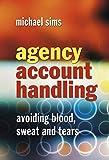 Agency Account Handling