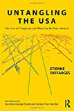 img - for Untangling the USA: The Cost of Complexity and What Can Be Done About It book / textbook / text book