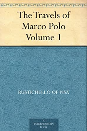 the travels of marco polo volume 1 ebook. Black Bedroom Furniture Sets. Home Design Ideas