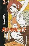 Royal 17, tome 3  par Kayono