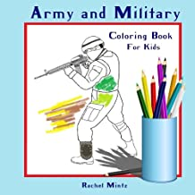 Coloring Book For Kids - Army & Military: Colouring Book for Boys and Girls | Coloring Books Ages 4-8, 9-12 (Volume 5)