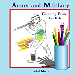 Coloring Book For Kids - Army & Military: Colouring Book for Boys ...