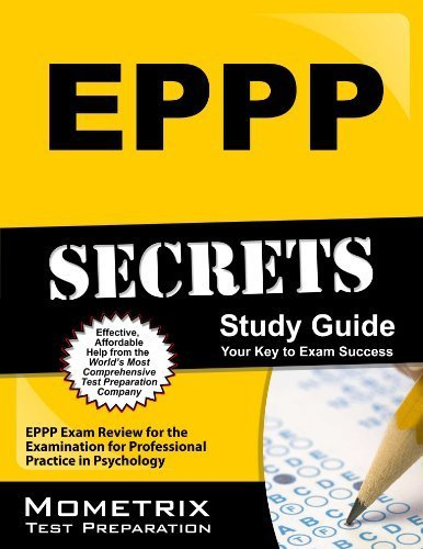 EPPP Secrets Study Guide: EPPP Exam Review for the Examination for Professional Practice in Psychology by EPPP Exam Secrets Test Prep Team (2013-02-14)