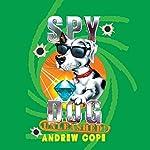 Spy Dog Unleashed   Andrew Cope