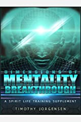 Dimensions of Mentality Breakthrough Kindle Edition