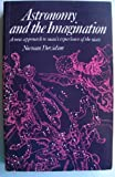 img - for Astronomy and the Imagination: A New Approach to Man's Experience of the Stars book / textbook / text book