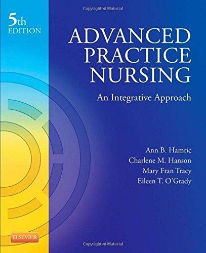 Advanced Practice Nursing: An Integrative Approach, 5e by Ann B. Hamric PhD RN FAAN (2013-08-01)
