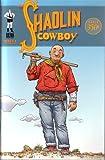 The Shaolin Cowboy #1 - (Vol 54)